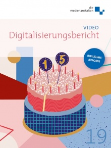 Cover: Digitalisierungsbericht 2019: Video