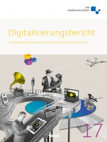 Cover: Digitalisierungsbericht 2017